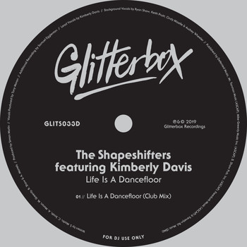 The Shapeshifters - Life Is A Dancefloor (feat. Kimberly Davis) (Club Mix)