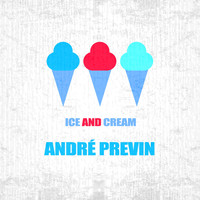 André Previn - Ice And Cream