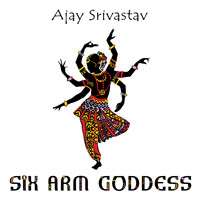 Ajay Srivastav - Six Arm Goddess
