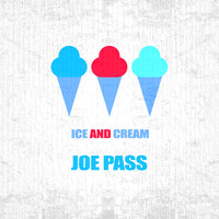 Joe Pass - Ice And Cream