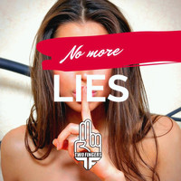 Two Fingers - No More Lies