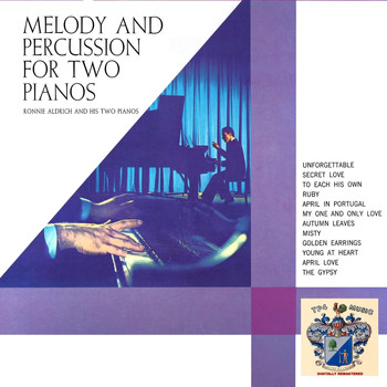 Ronnie Aldrich - Melody and Percussion for Two Pianos