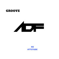 Groove - No Attitude (Explicit)