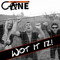 Cane - Wot It Iz (Explicit)