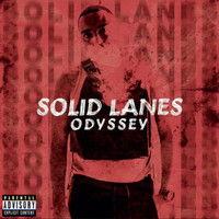 Odyssey - SOLID LANES (Explicit)