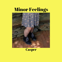 Casper - Minor Feelings