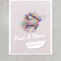Paint it Black - Addicted