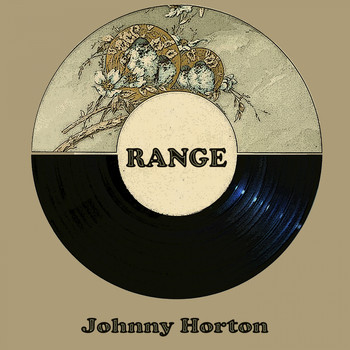 Johnny Horton - Range
