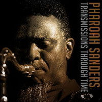 Pharoah Sanders - Transmissions Through Time (Live)