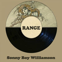 Sonny Boy Williamson - Range