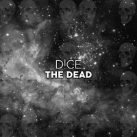 D!CE - The Dead (Extended Mix)