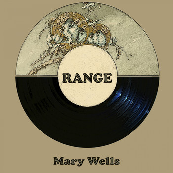 Mary Wells - Range