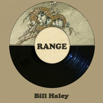 Bill Haley - Range