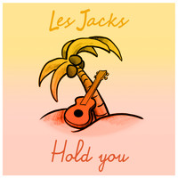 Les Jacks - Hold You (Single)