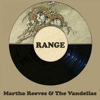 Martha Reeves & The Vandellas - Range