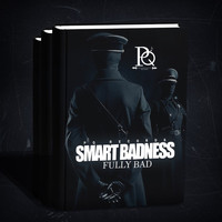 Fully Bad - Smart Badness