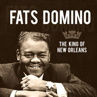 Fats Domino - The King of New Orleans