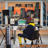 Maxsta - On the Buttons