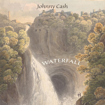 Johnny Cash - Waterfall