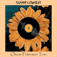 Oscar Peterson Trio - Sunflower