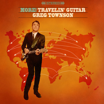 Greg Townson - More! Travelin' Guitar