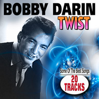 Bobby Darin - Twist (You Must Write The Full Name Look In Bestätigung)