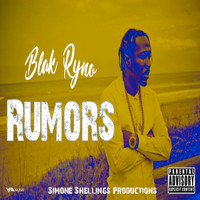 Blak Ryno - Rumors (Explicit)