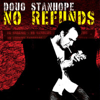 Doug Stanhope - No Refunds (Explicit)