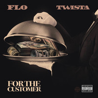 FLO - For The Customer  (feat. Twista) (Explicit)