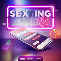 Various Artists - Sexting Riddim (Explicit)
