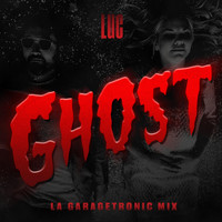 luc - Ghost (LA Garagetronic Mix)