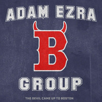 Adam Ezra Group - The Devil Came up to Boston (Live) (Explicit)