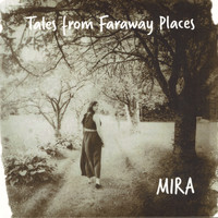 Mira Siegel - Tales from Faraway Places