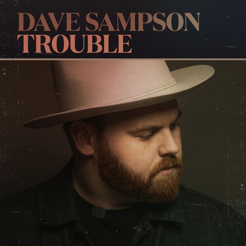 Dave Sampson - Trouble