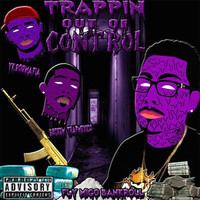 Fly Migo Bankroll - Trappin out of Control