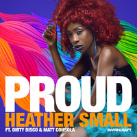 Heather Small - Proud (Remixes Part 2)