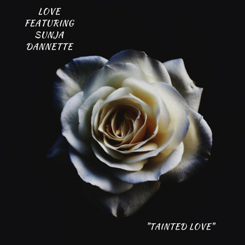 Love - Tainted Love