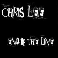 Chris Lee - End of the Line