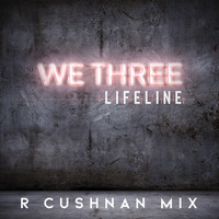 We Three - Lifeline (the Ruadhri Cushnan Mix)