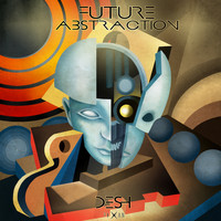 Desh - Future Abstraction