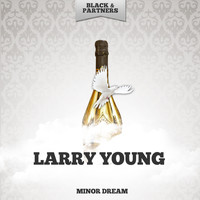 Larry Young - Minor Dream