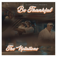 The Notations - Be Thankful