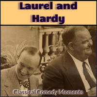 Laurel and Hardy - Laurel and Hardy - Classical Comedy Moments