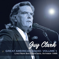 Guy Clark - Great American Radio Vol.1