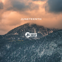 JS aka The Best - Juneteenth