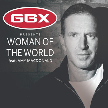 GBX - Woman of the World (feat. Amy Macdonald)