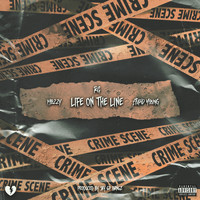 RG - Life On The Line (feat. Mozzy & $tupid Young) (Explicit)