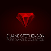 Duane Stephenson - Duane Stephenson Pure Diamond Collection