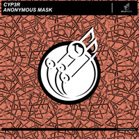 CYP3R - Anonymous Mask