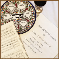 Srul Irving Glick , Kent State University Chorale & CM Shearer - Srul Irving Glick Music for Passover